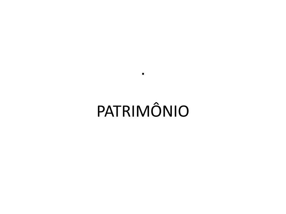 . PATRIMÔNIO
