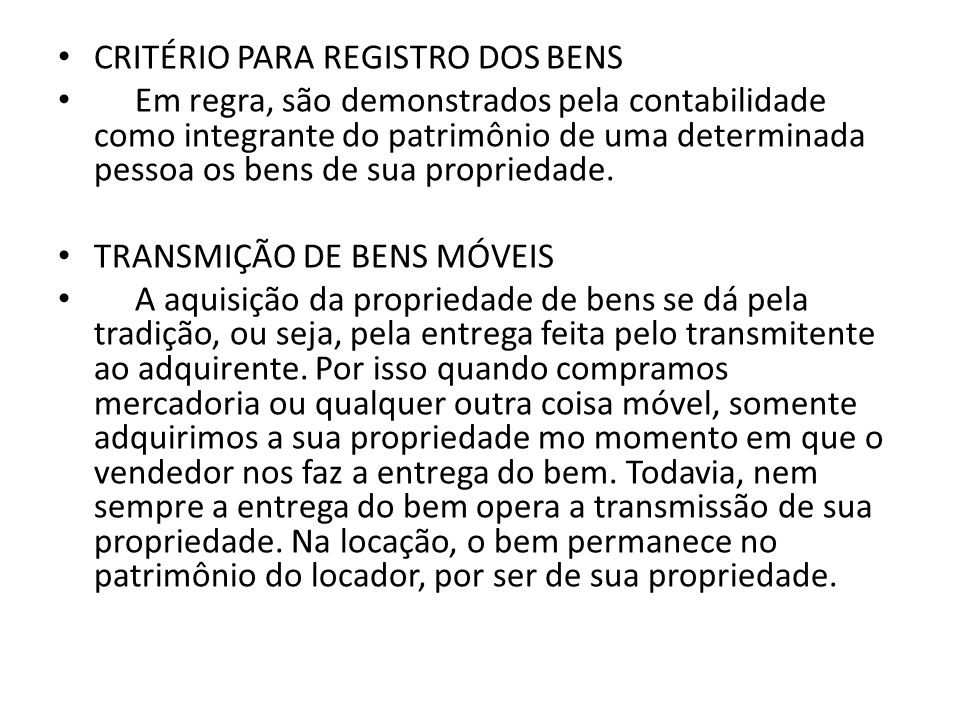 CRITÉRIO PARA REGISTRO DOS BENS
