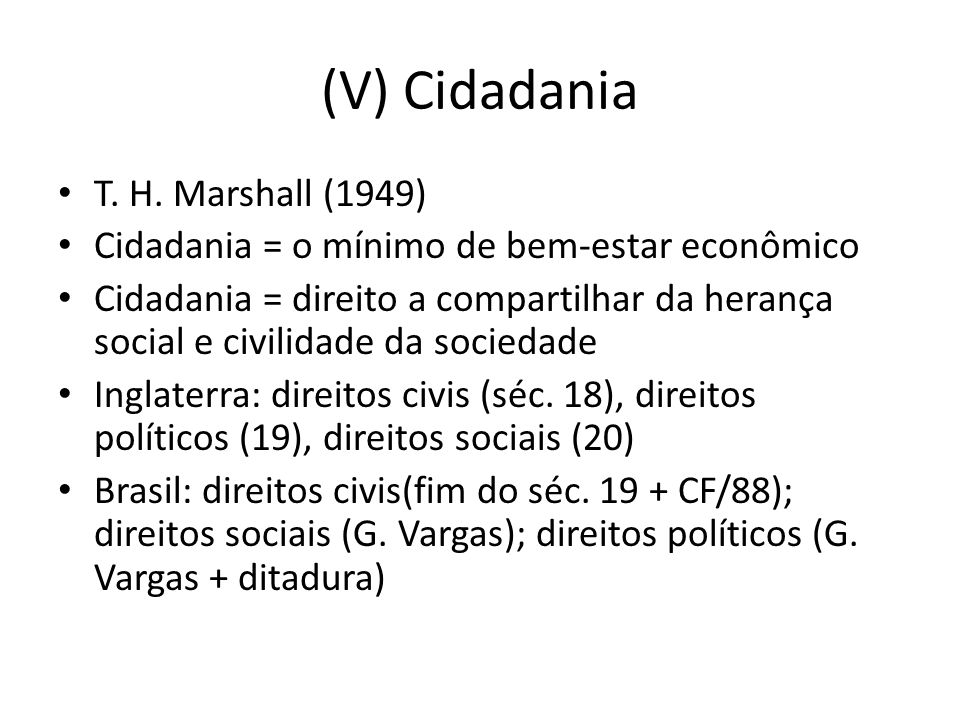 (V) Cidadania T. H. Marshall (1949)