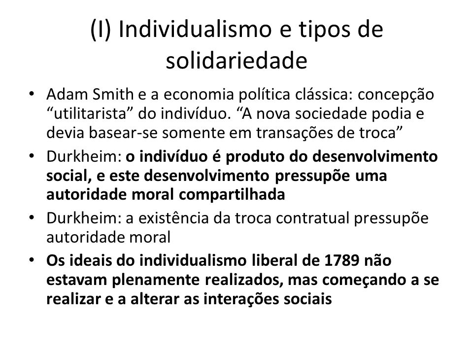 (I) Individualismo e tipos de solidariedade