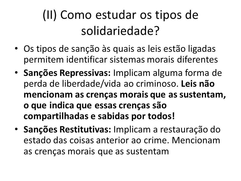 (II) Como estudar os tipos de solidariedade