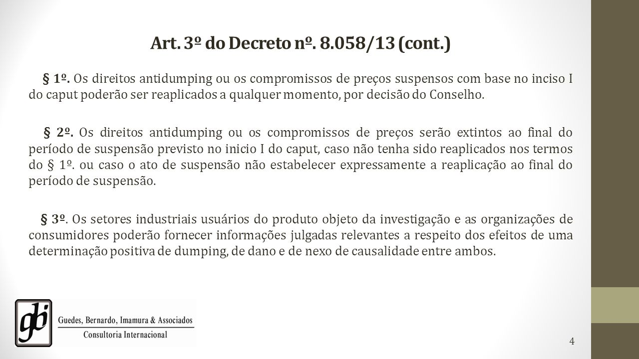 Art. 3º do Decreto nº. 8.058/13 (cont.)