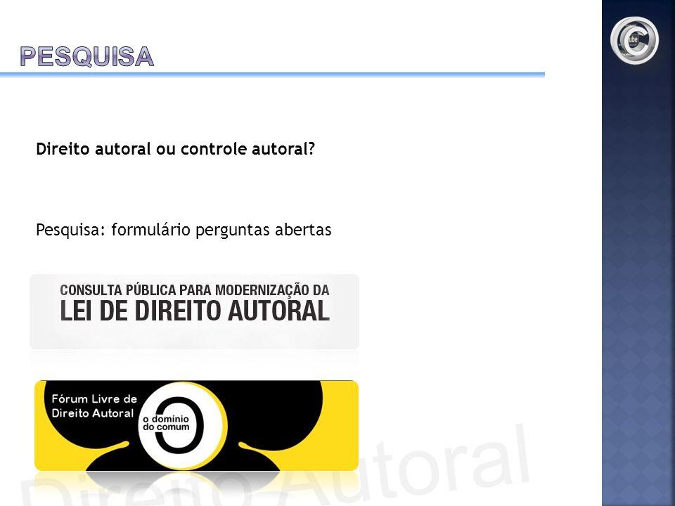 Direito Autoral pesquisa Direito autoral ou controle autoral