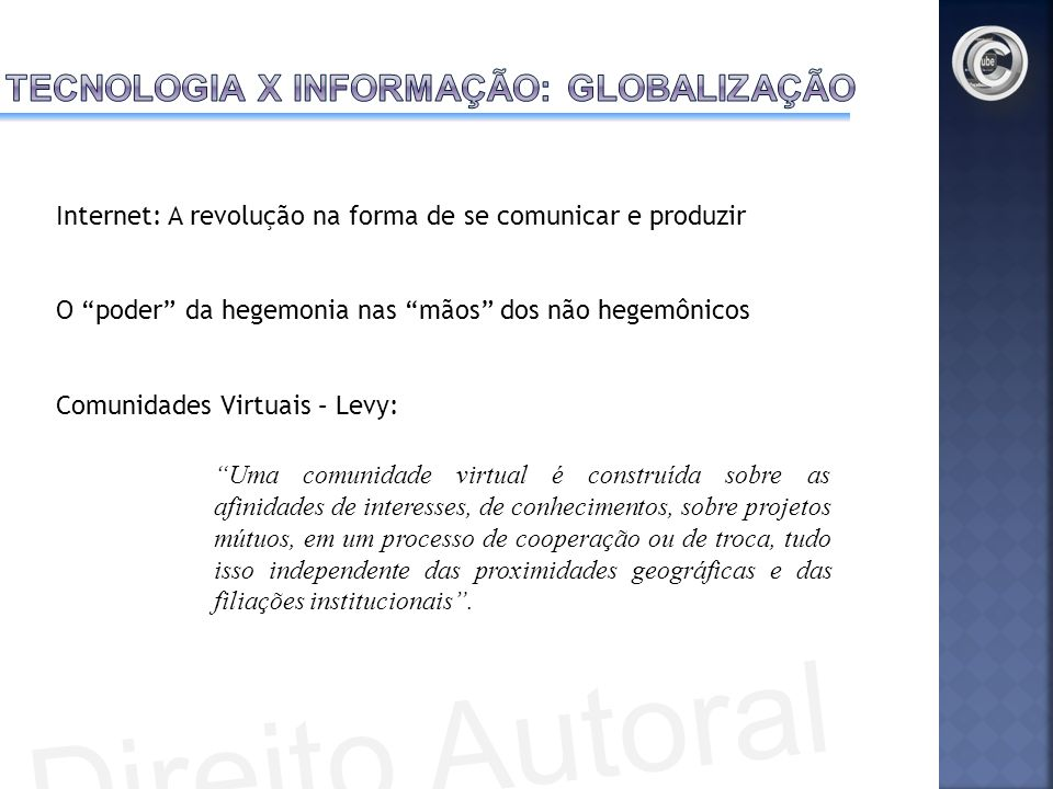 Tecnologia x Informação: Globalização