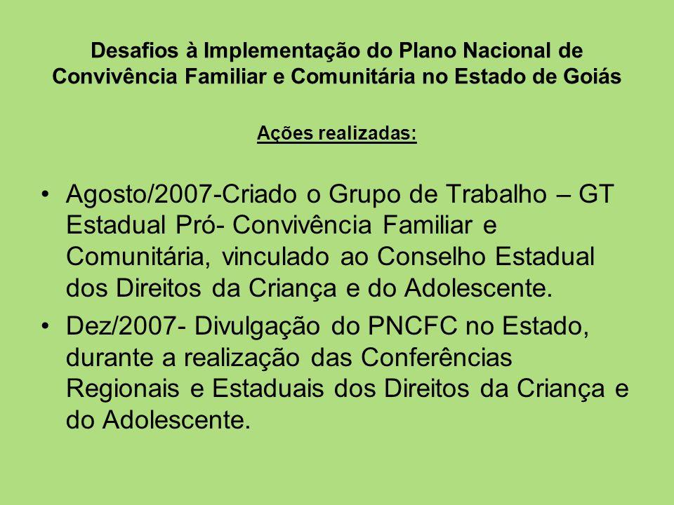 Desafios à Implementação do Plano Nacional de Convivência Familiar e Comunitária no Estado de Goiás