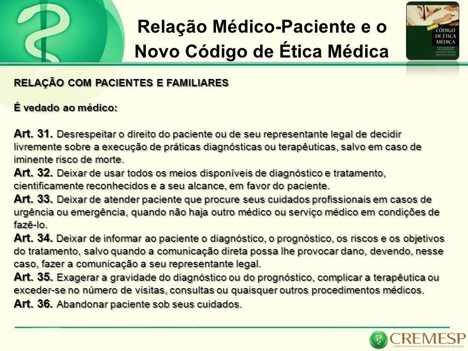 Relação Médico-Paciente e o Novo Código de Ética Médica