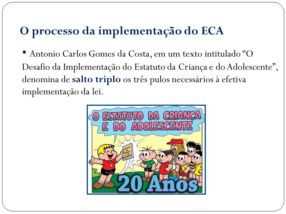 O processo da implementação do ECA