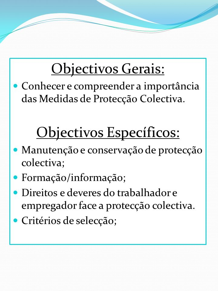 Objectivos Específicos: