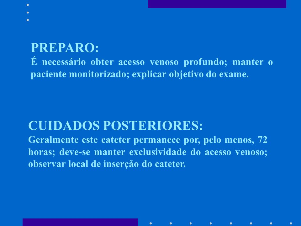 CUIDADOS POSTERIORES:
