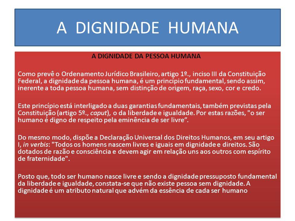 A DIGNIDADE HUMANA