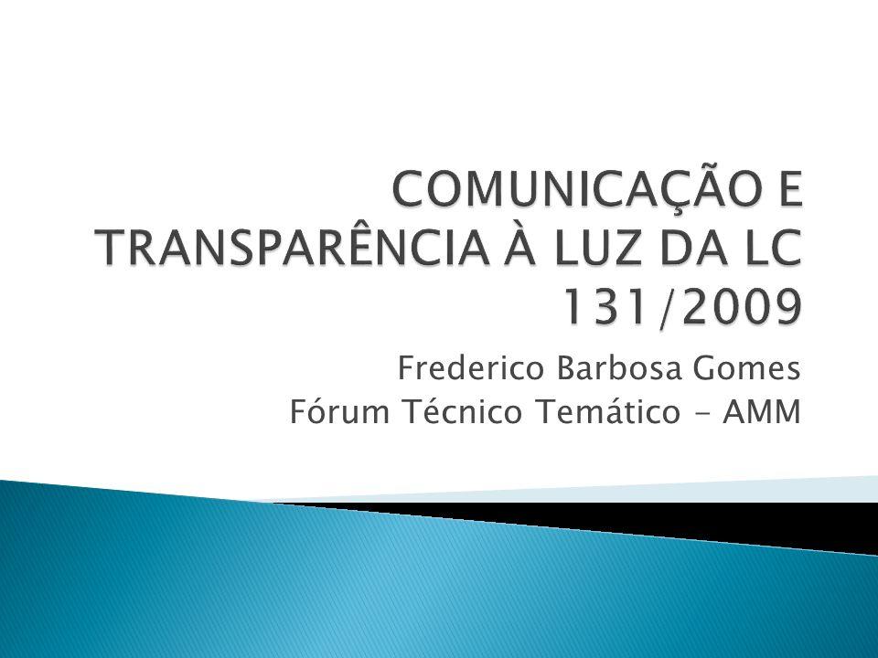 COMUNICAÇÃO E TRANSPARÊNCIA À LUZ DA LC 131/2009