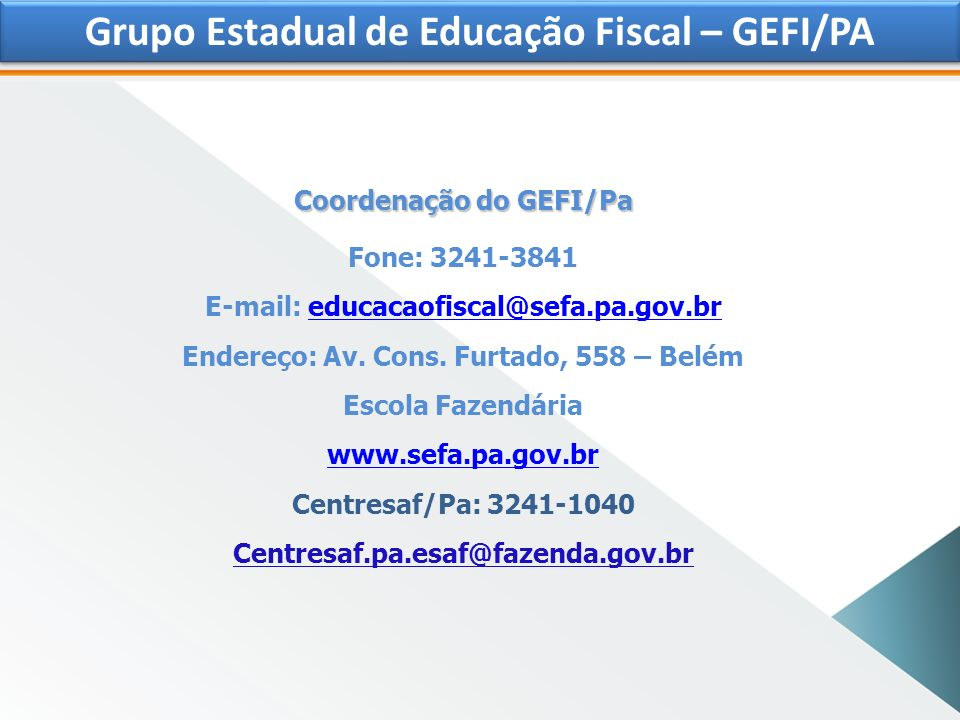 Grupo Estadual de Educação Fiscal – GEFI/PA