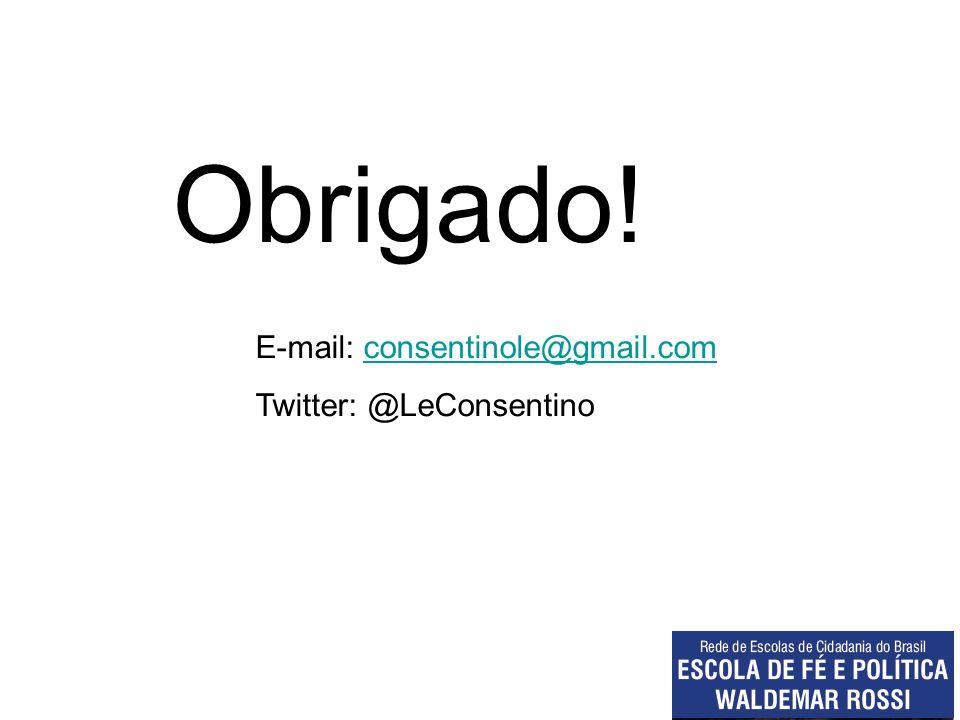 Obrigado! E-mail: consentinole@gmail.com Twitter: @LeConsentino