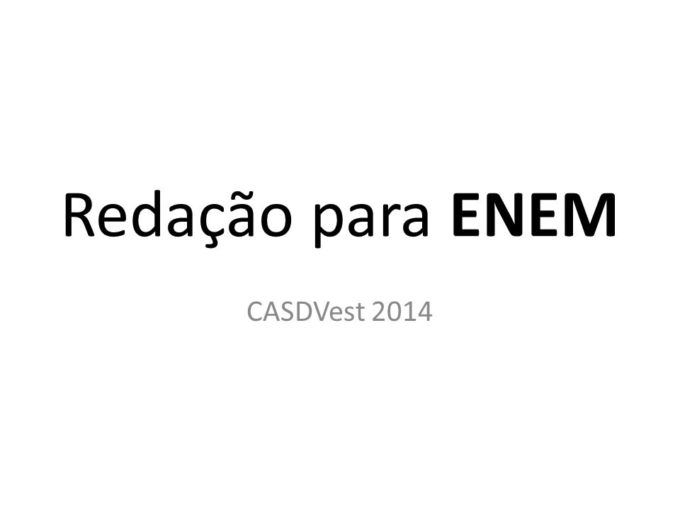 Redação para ENEM CASDVest 2014
