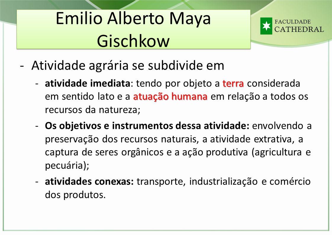Emilio Alberto Maya Gischkow