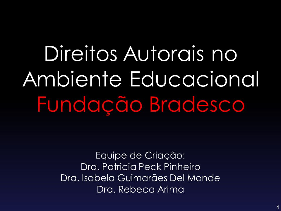 Direitos Autorais no Ambiente Educacional Fundação Bradesco