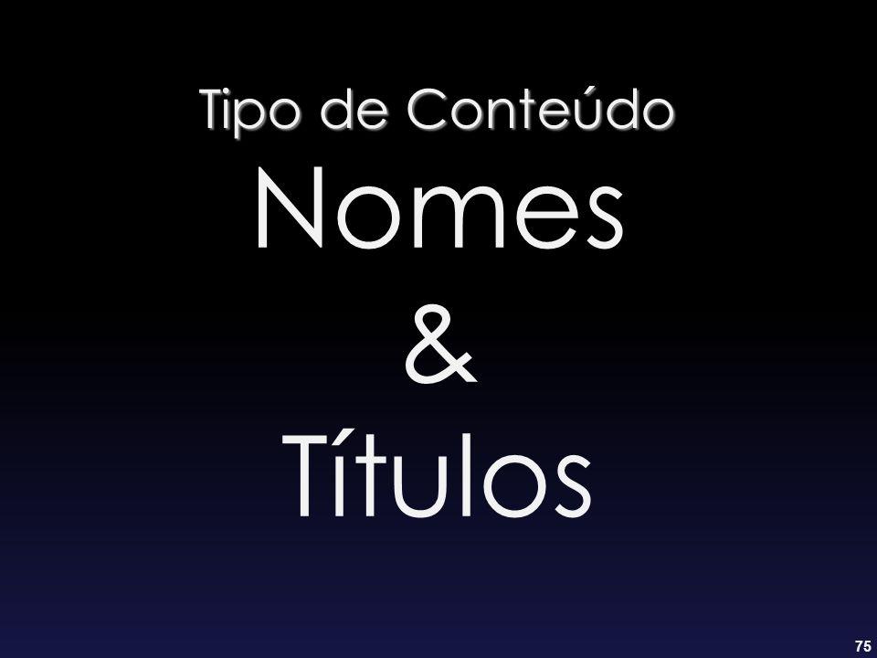 Tipo de Conteúdo Nomes & Títulos