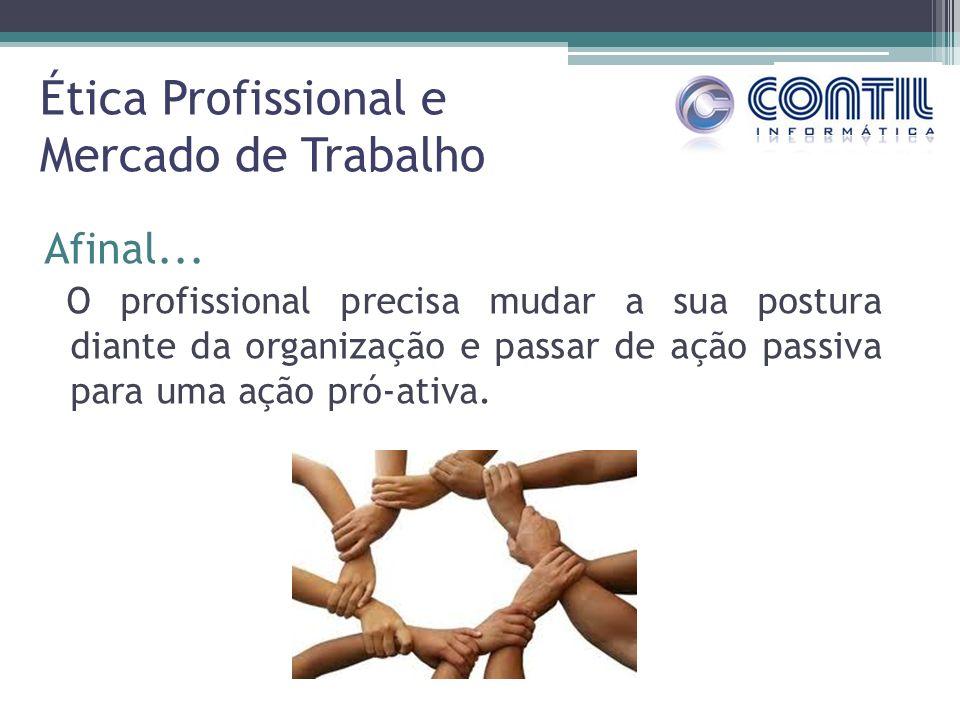 Ética Profissional e Mercado de Trabalho
