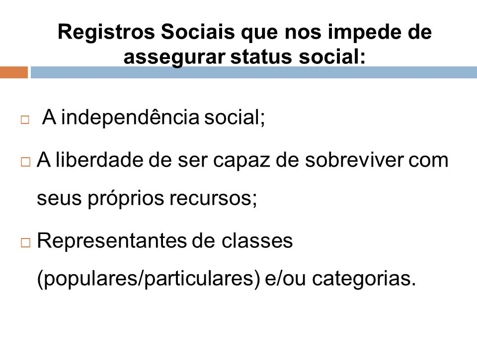 Registros Sociais que nos impede de assegurar status social: