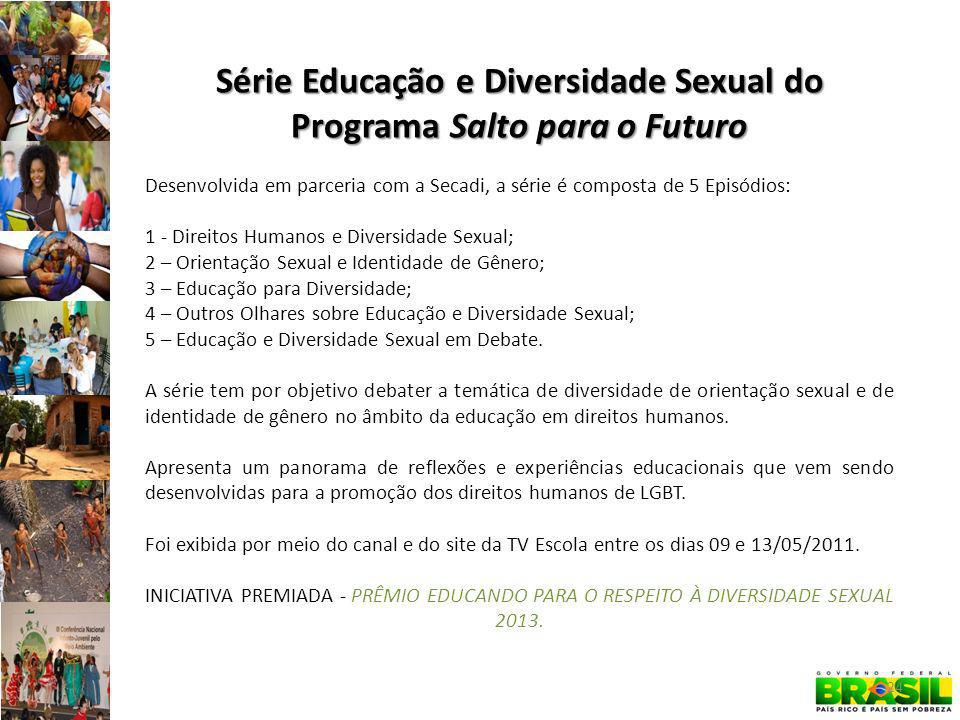 Série Educação e Diversidade Sexual do Programa Salto para o Futuro