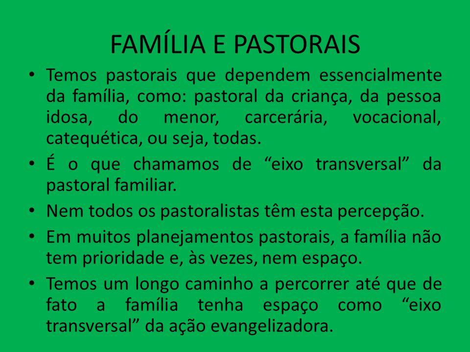 FAMÍLIA E PASTORAIS
