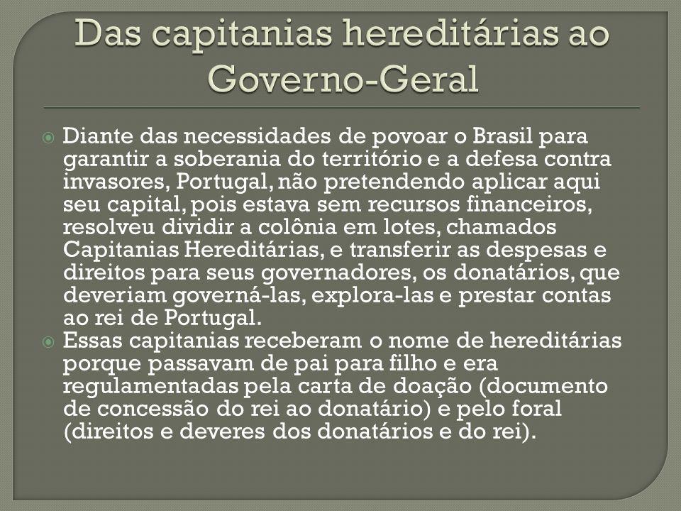 Das capitanias hereditárias ao Governo-Geral