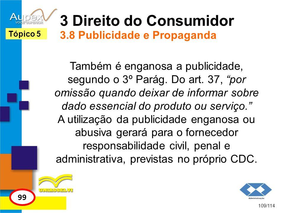 3 Direito do Consumidor 3.8 Publicidade e Propaganda