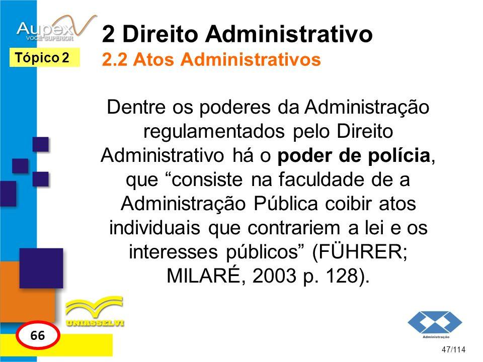 2 Direito Administrativo 2.2 Atos Administrativos