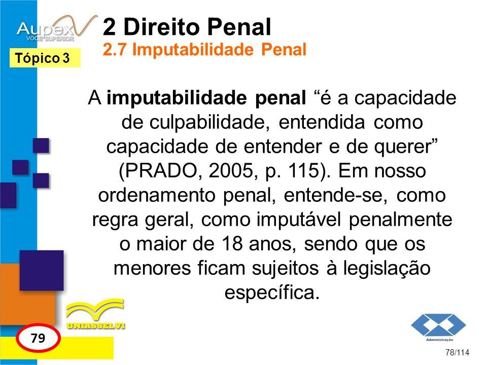 2 Direito Penal 2.7 Imputabilidade Penal