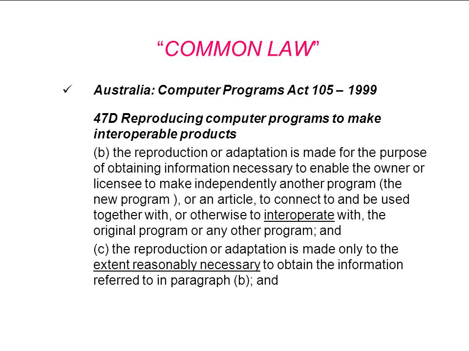 COMMON LAW Australia: Computer Programs Act 105 – 1999