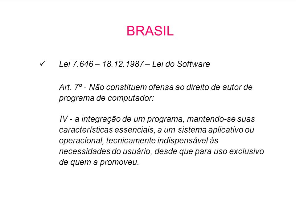 BRASIL Lei 7.646 – 18.12.1987 – Lei do Software