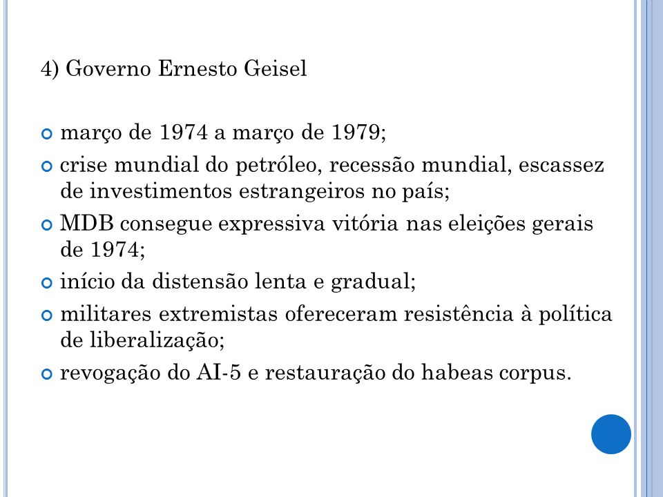4) Governo Ernesto Geisel