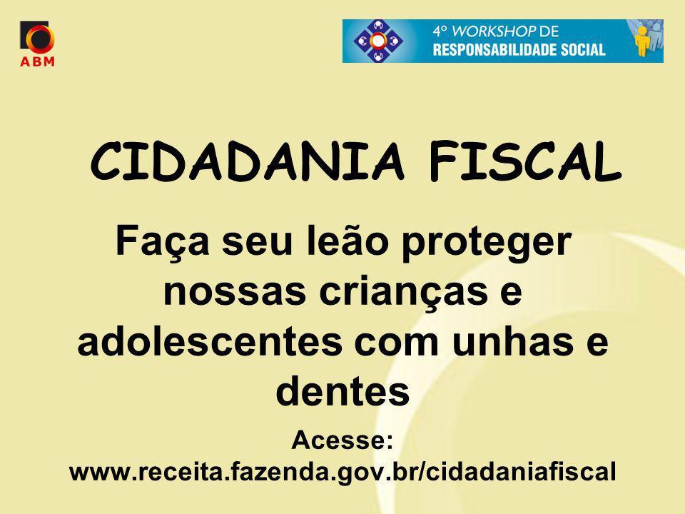 Acesse: www.receita.fazenda.gov.br/cidadaniafiscal