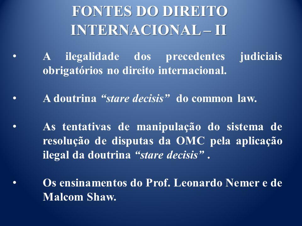 FONTES DO DIREITO INTERNACIONAL – II