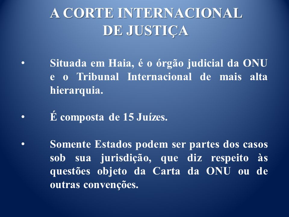 A CORTE INTERNACIONAL DE JUSTIÇA