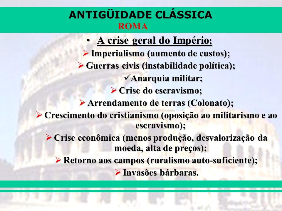 A crise geral do Império;