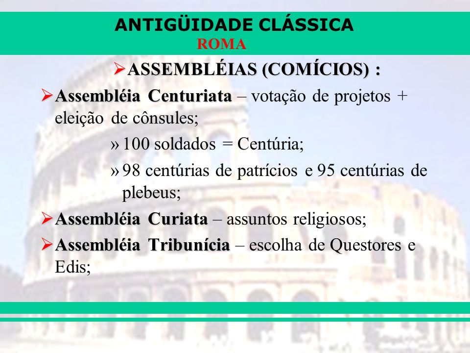 ASSEMBLÉIAS (COMÍCIOS) :