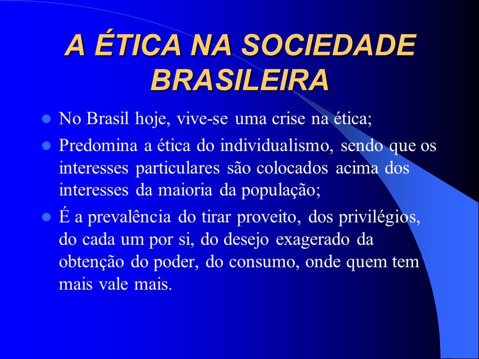 A ÉTICA NA SOCIEDADE BRASILEIRA
