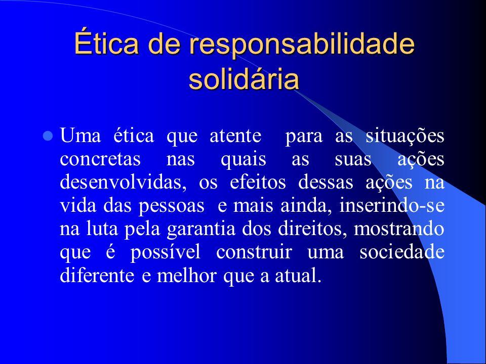 Ética de responsabilidade solidária