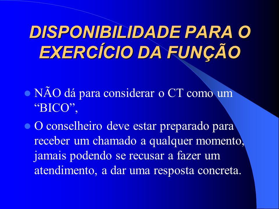 DISPONIBILIDADE PARA O EXERCÍCIO DA FUNÇÃO
