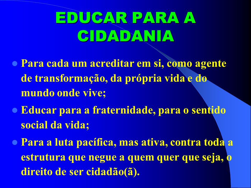 EDUCAR PARA A CIDADANIA