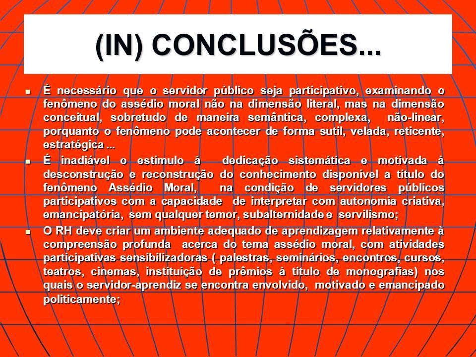 (IN) CONCLUSÕES...