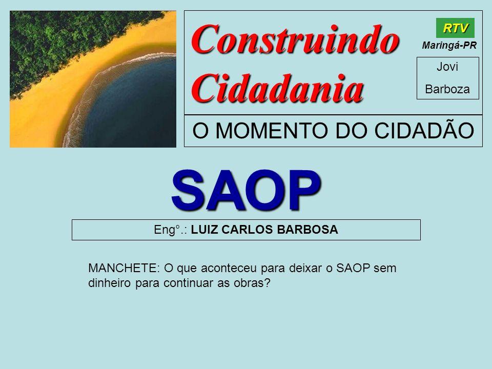 Eng°.: LUIZ CARLOS BARBOSA