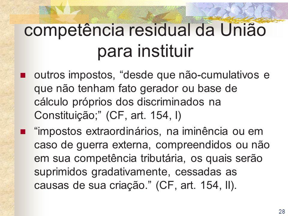 competência residual da União para instituir