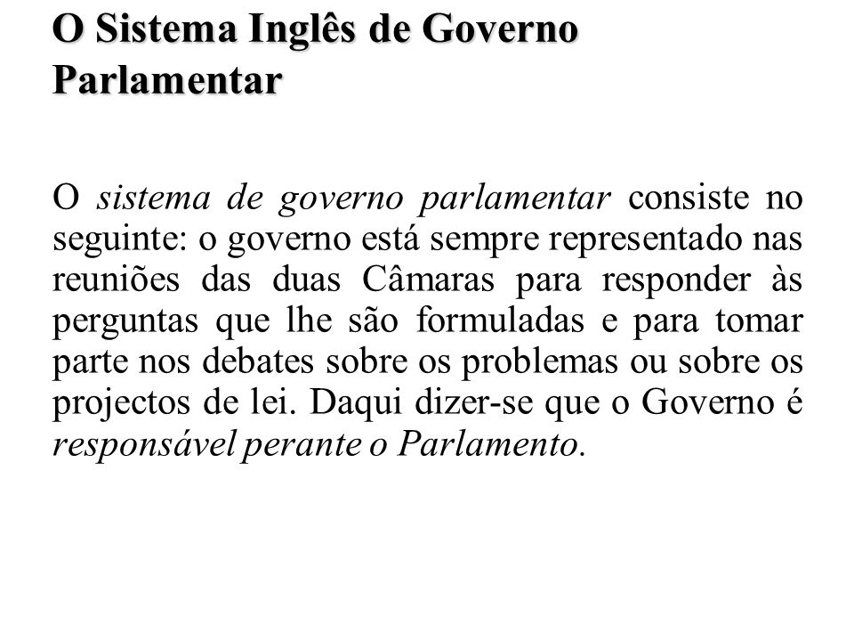 O Sistema Inglês de Governo Parlamentar