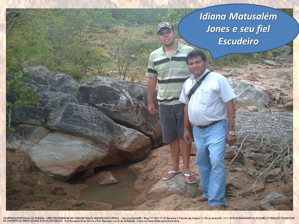 Idiana Matusalém Jones e seu fiel Escudeiro
