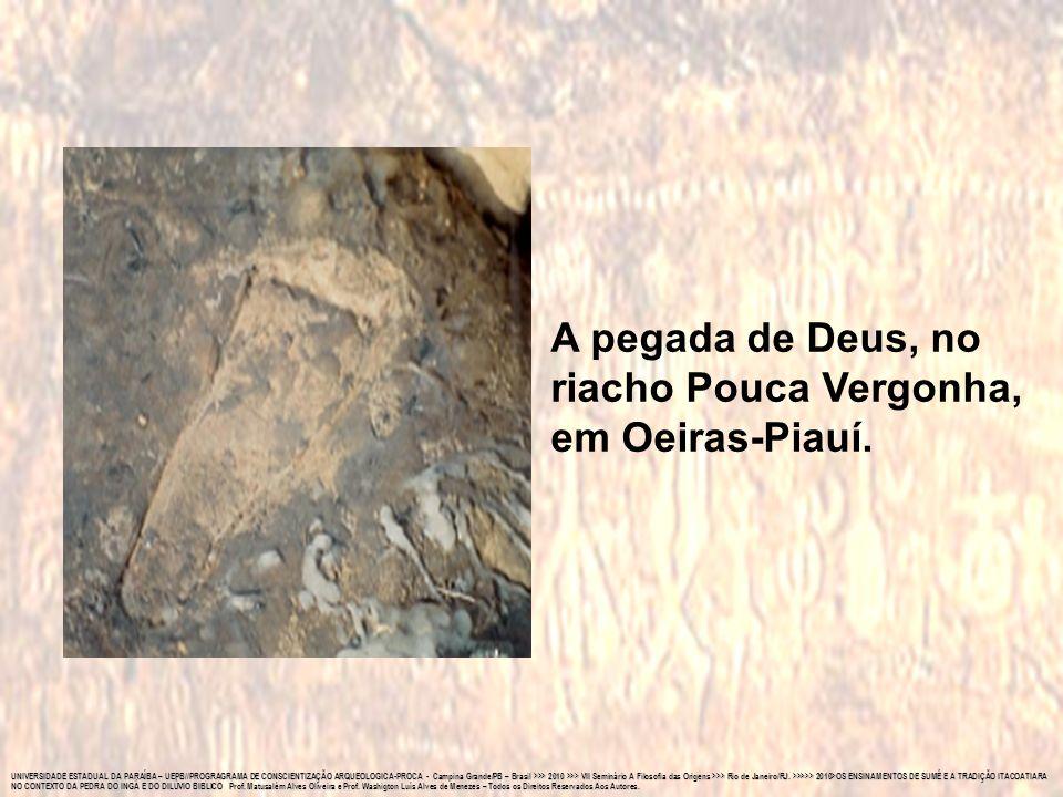 A pegada de Deus, no riacho Pouca Vergonha, em Oeiras-Piauí.