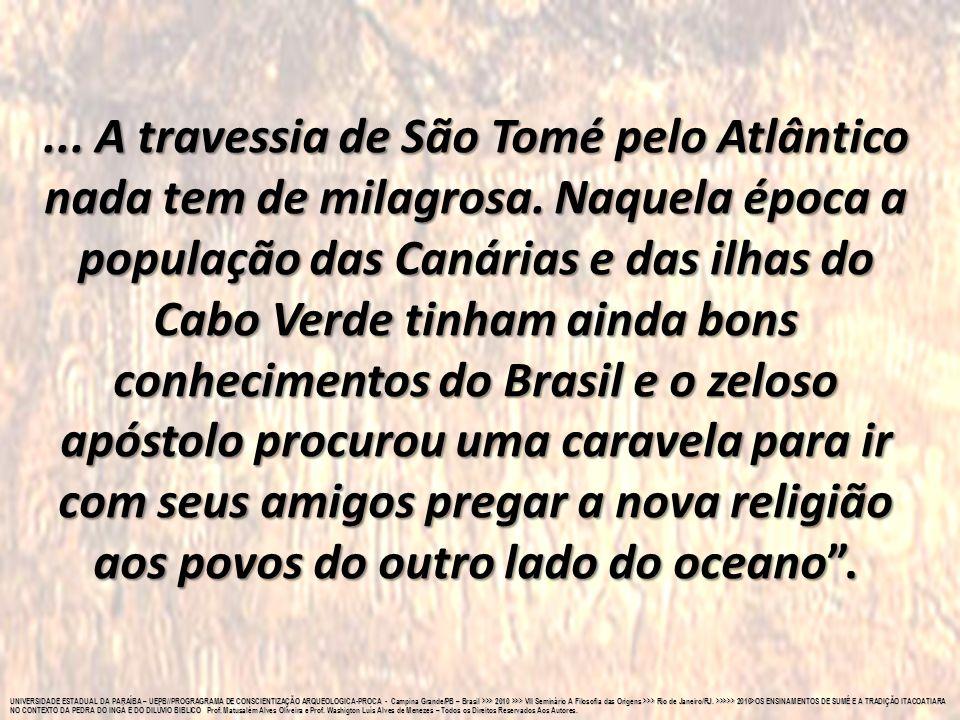 A travessia de São Tomé pelo Atlântico nada tem de milagrosa