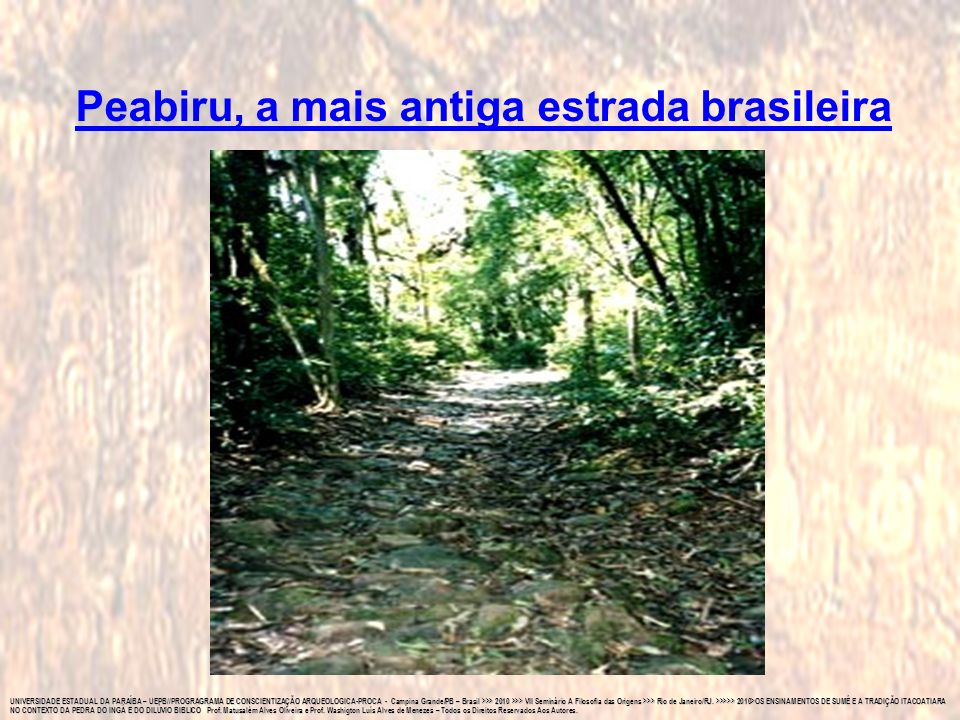 Peabiru, a mais antiga estrada brasileira