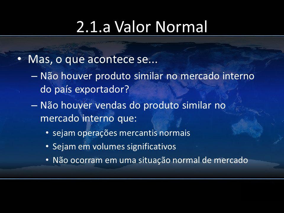 2.1.a Valor Normal Mas, o que acontece se...